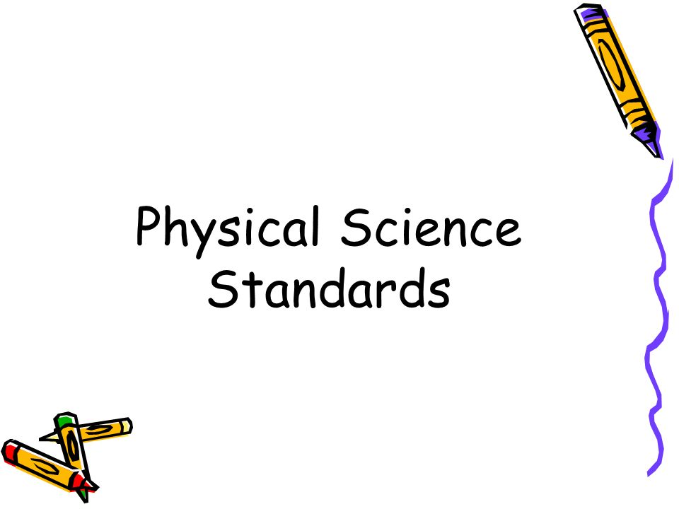 Physical Science Standards