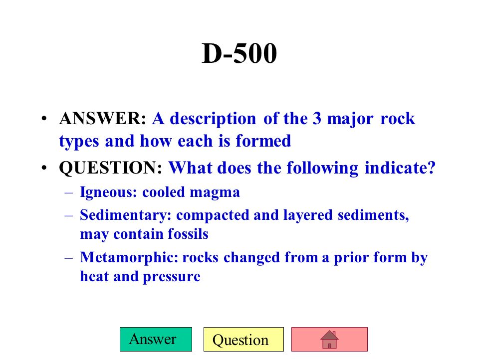Question Answer D-400 ANSWER: 3 tectonic plate boundaries and their types of movements QUESTION: What do the following represent? –Convergent: 2 edges