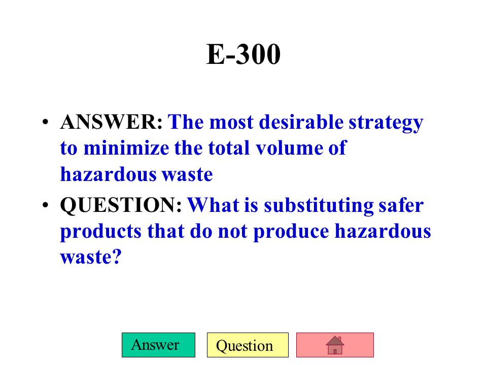 Question Answer E-200 ANSWER: The most used solid waste disposal method in the U.S. and the type of waste that makes the largest portion of solid wast