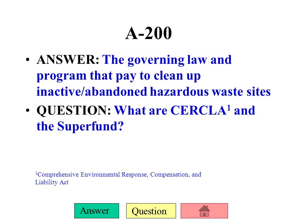 Question Answer A-100 ANSWER: Requires EPA approval for use of all commercial pesticides QUESTION: What is the Federal Insecticide, Fungicide and Rode