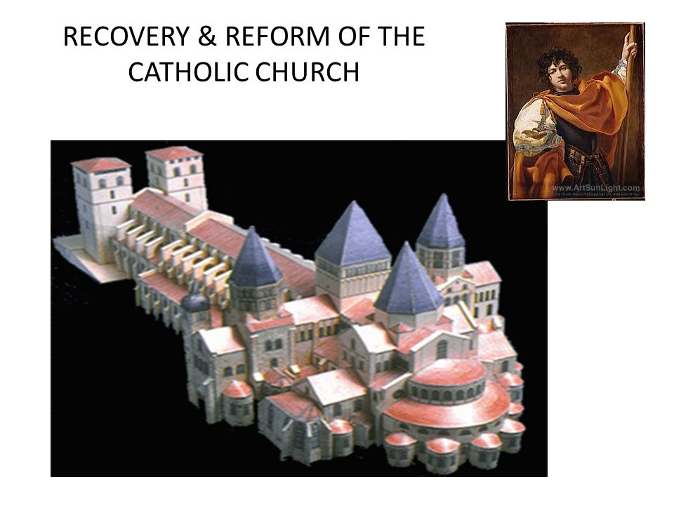 RECOVERY & REFORM OF THE CATHOLIC CHURCH