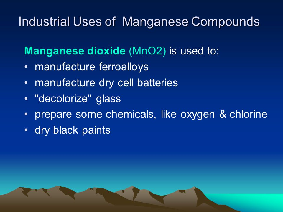 Industrial Use : Manganese Compounds Manganese sulfate (MnSO4) is used as: a chemical intermediate a micronutrient in animal feeds and plant fertilizers Potassium permanganate (KMnO4) is used as: a bactericide and algicide in water and wastewater treatment an oxidant in organic chemical synthesis