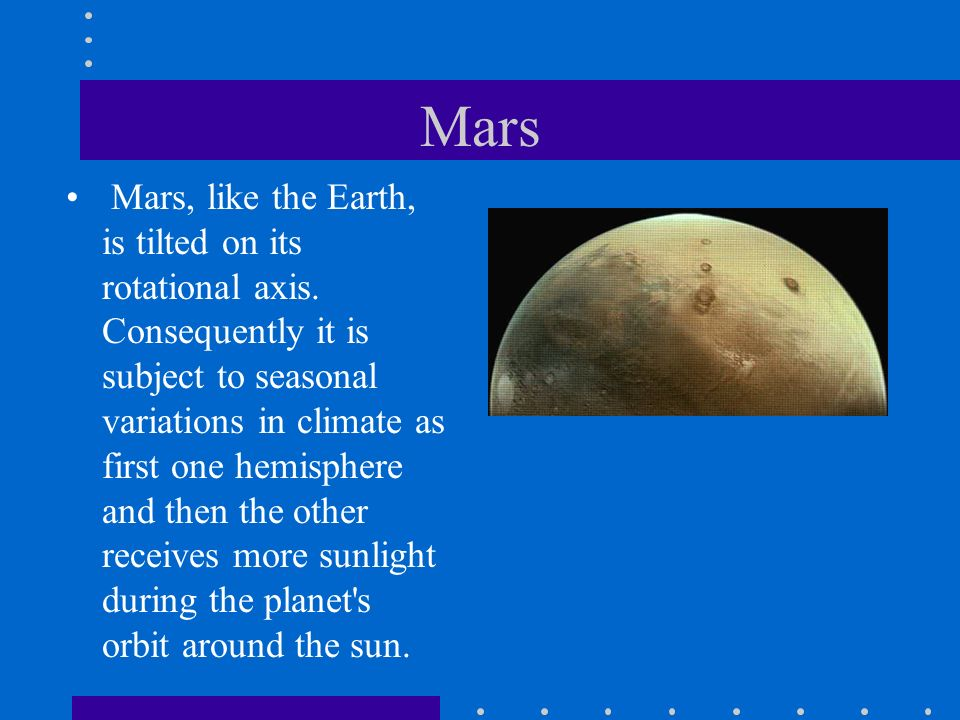 Moons of Mars Mars has two small satellites, Phobos and Deimos, that may be captured asteroids.