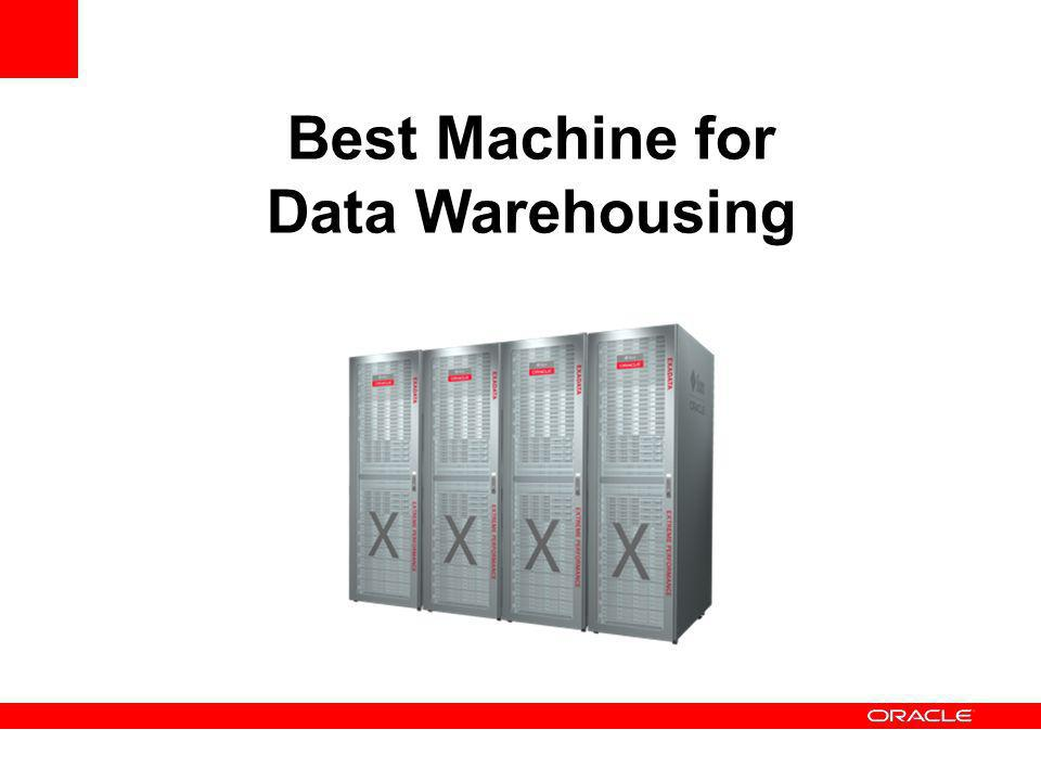 Best Machine for Data Warehousing