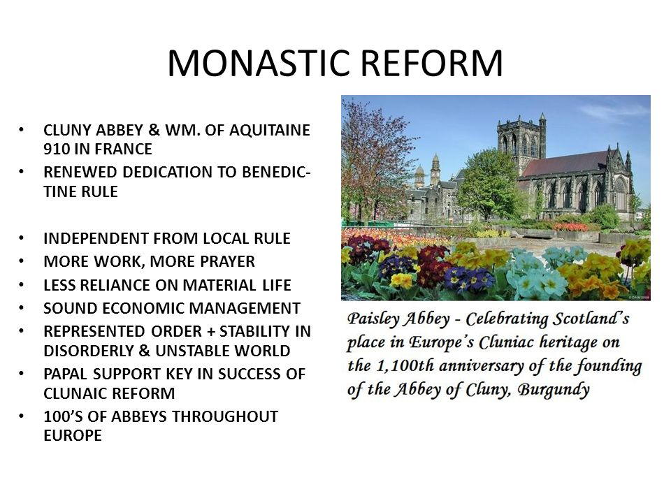 MONASTIC REFORM CLUNY ABBEY & WM.
