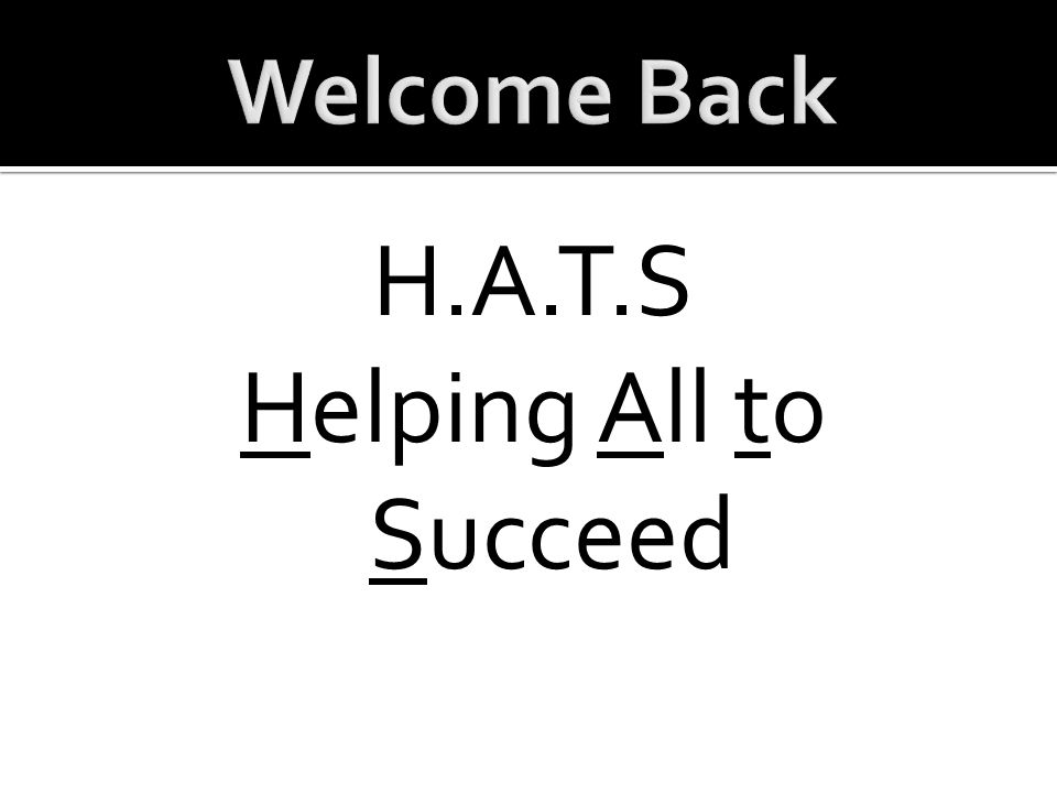 H.A.T.S Helping All to Succeed