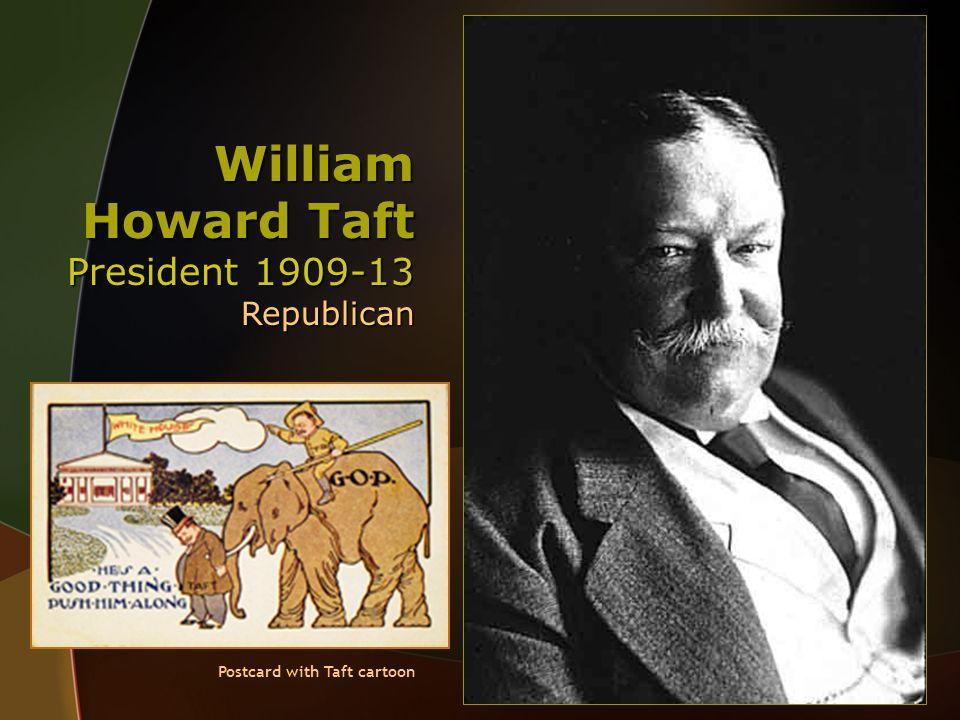 William Howard Taft President 1909-13 Republican Postcard with Taft cartoon