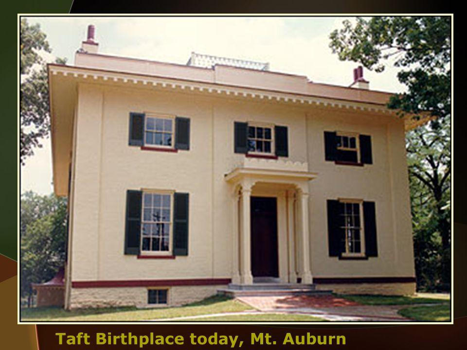 Taft Birthplace today, Mt. Auburn