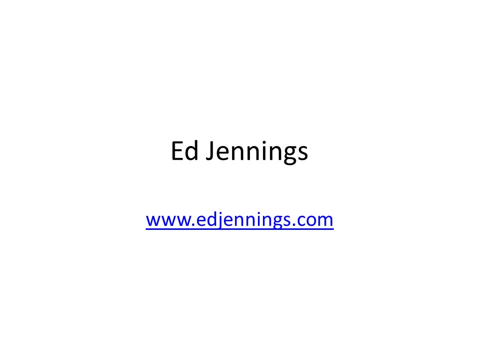 Ed Jennings www.edjennings.com