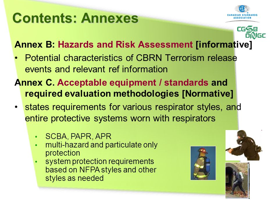 Contents: Annexes Annex B: Hazards and Risk Assessment [informative] Potential characteristics of CBRN Terrorism release events and relevant ref infor