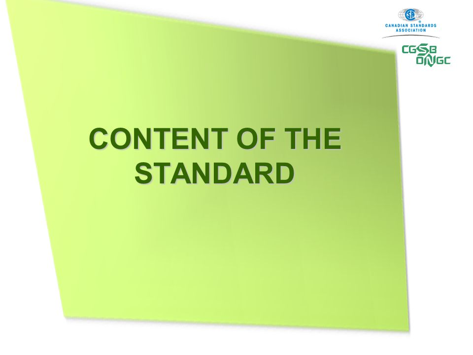 CONTENT OF THE STANDARD