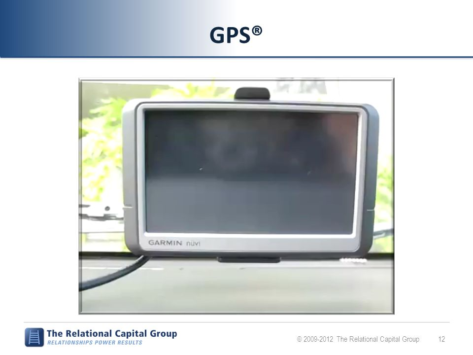 GPS® 12© 2009-2012 The Relational Capital Group