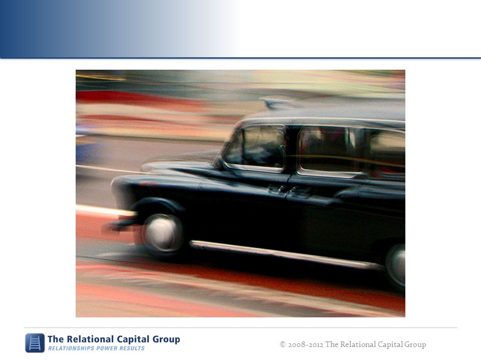 © 2008-2012 The Relational Capital Group