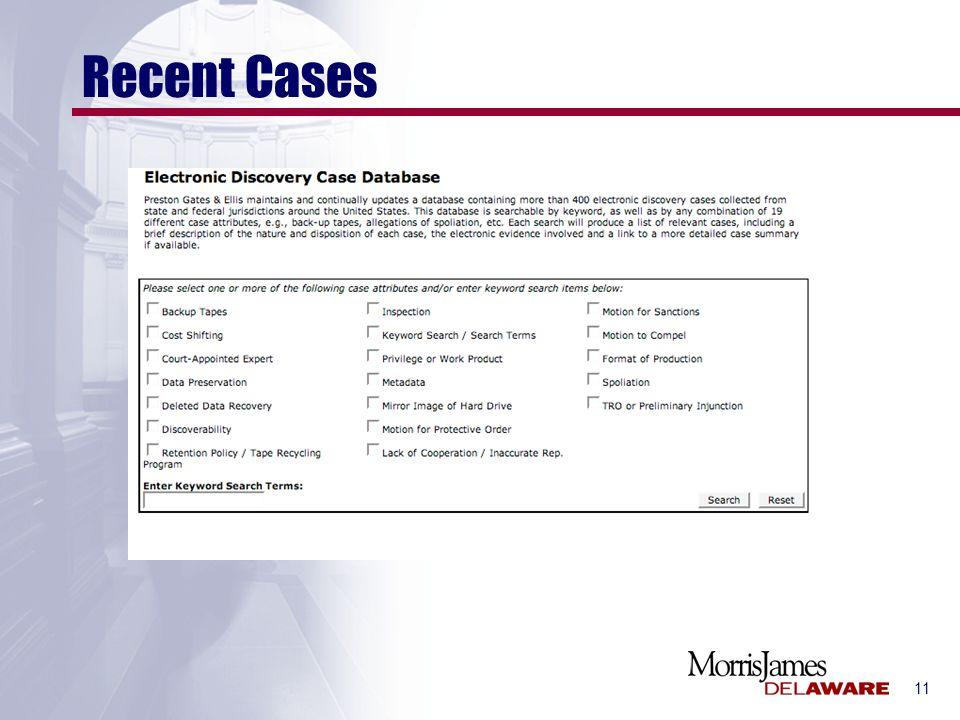 11 Recent Cases