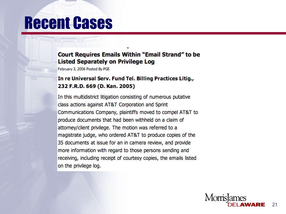 21 Recent Cases