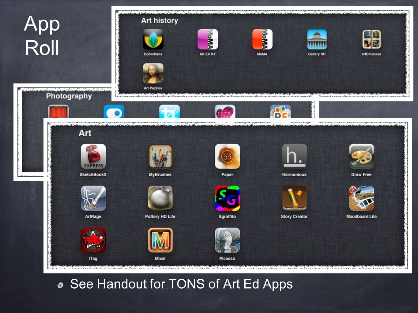 App Roll See Handout for TONS of Art Ed Apps