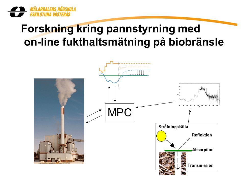 Forskning kring pannstyrning med on-line fukthaltsmätning på biobränsle MPC