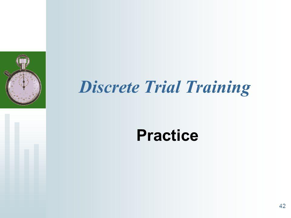 42 Discrete Trial Training Practice
