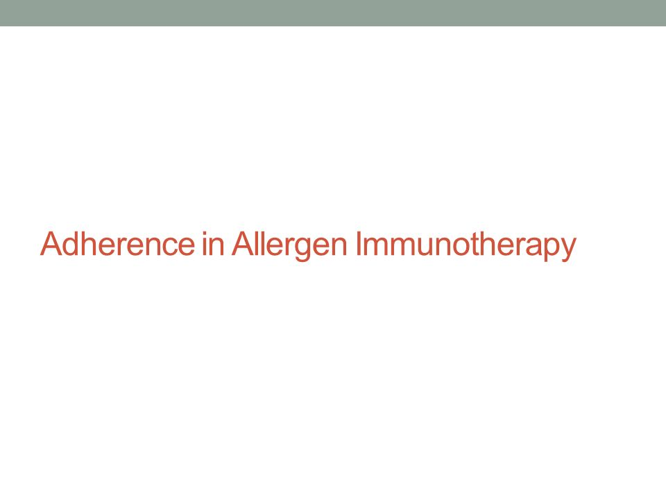 Adherence in Allergen Immunotherapy