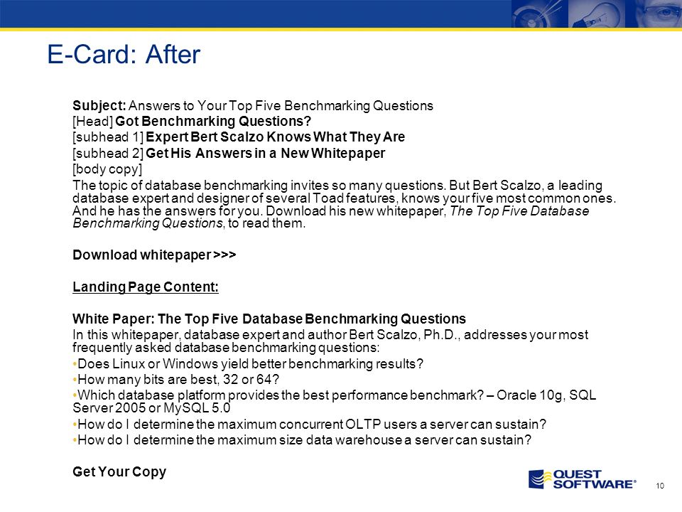 9 E-Card: Before Database Benchmarking Tips from Expert Bert Scalzo Click Here for More Information Have you ever wondered… Does Linux or Windows yield better benchmarking results.