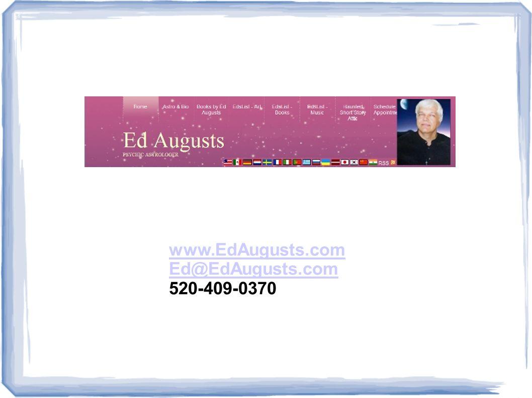 www.EdAugusts.com Ed@EdAugusts.com 520-409-0370