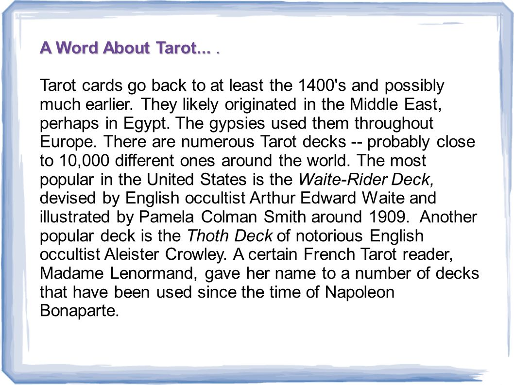 A Word About Tarot....A Word About Tarot....