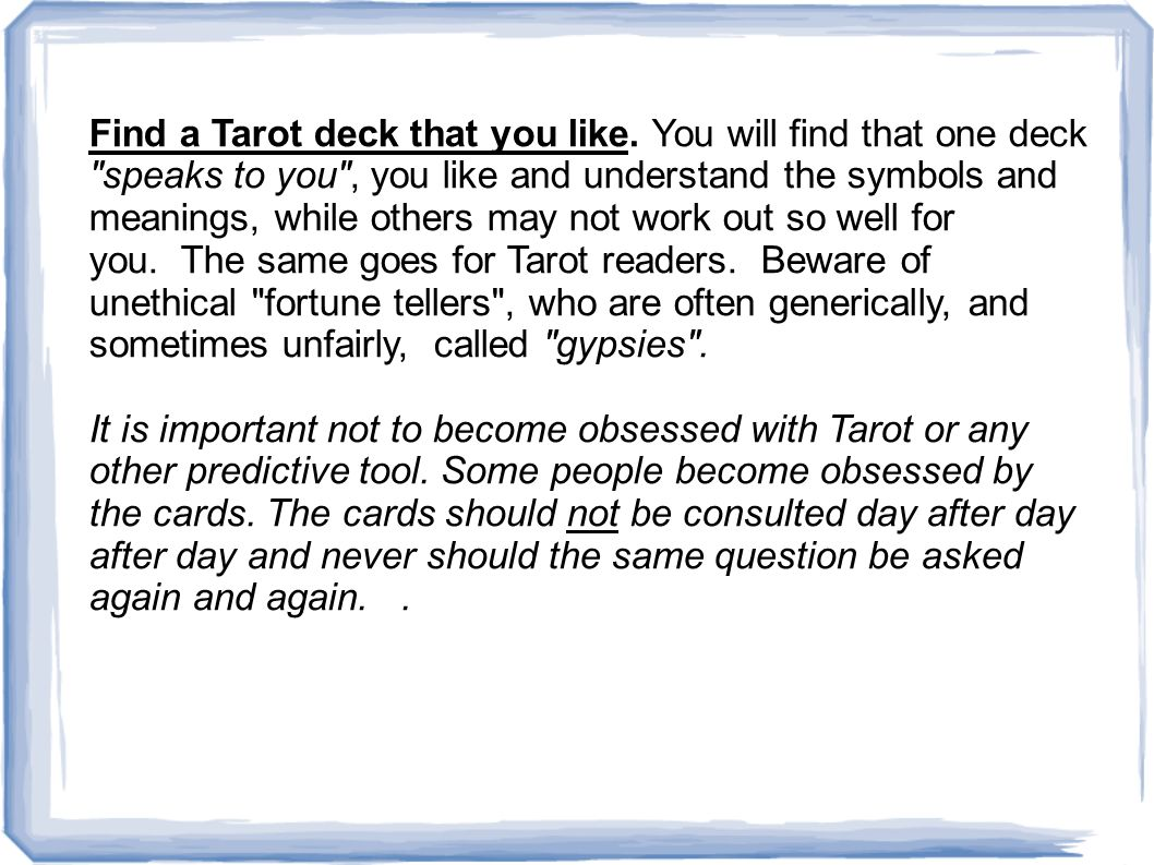 Find a Tarot deck that you like.