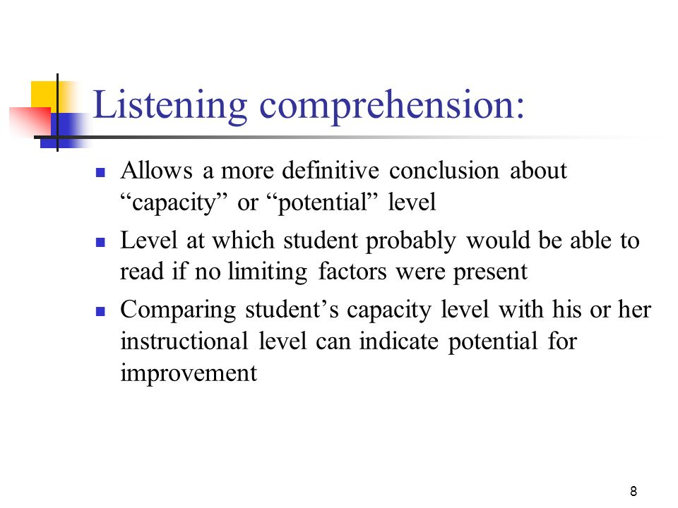 7 Allows for: Comparison of silent and oral reading Assessment of fluency and word recognition proficiency at various levels of difficulty to determin
