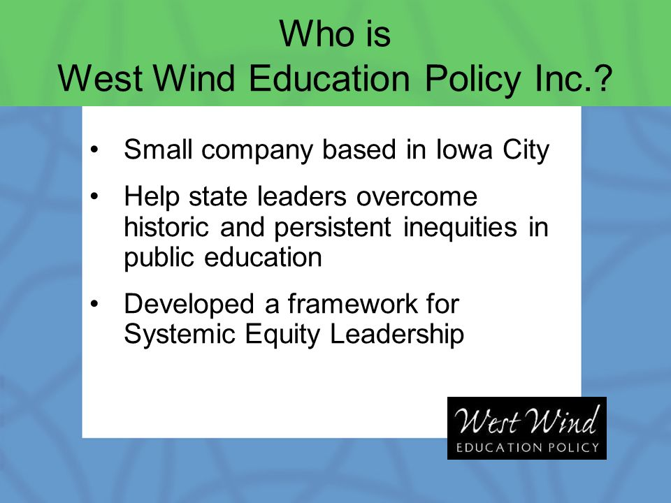 Who is West Wind Education Policy Inc..