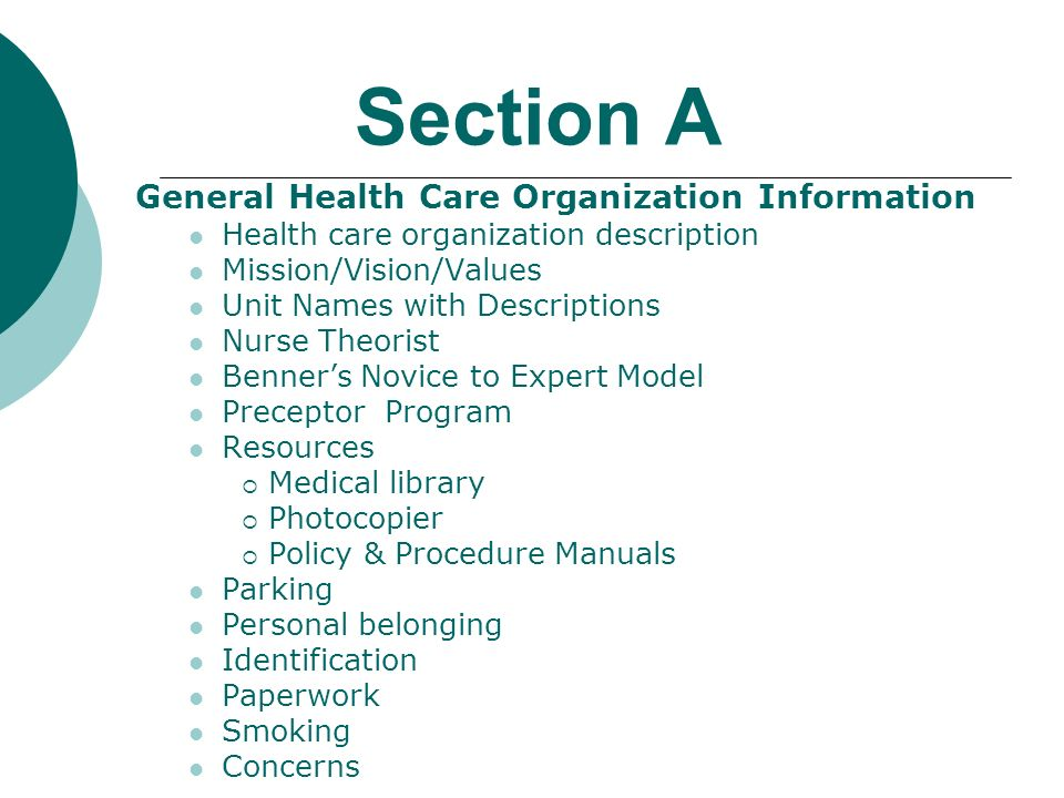 Section A General Health Care Organization Information Health care organization description Mission/Vision/Values Unit Names with Descriptions Nurse T