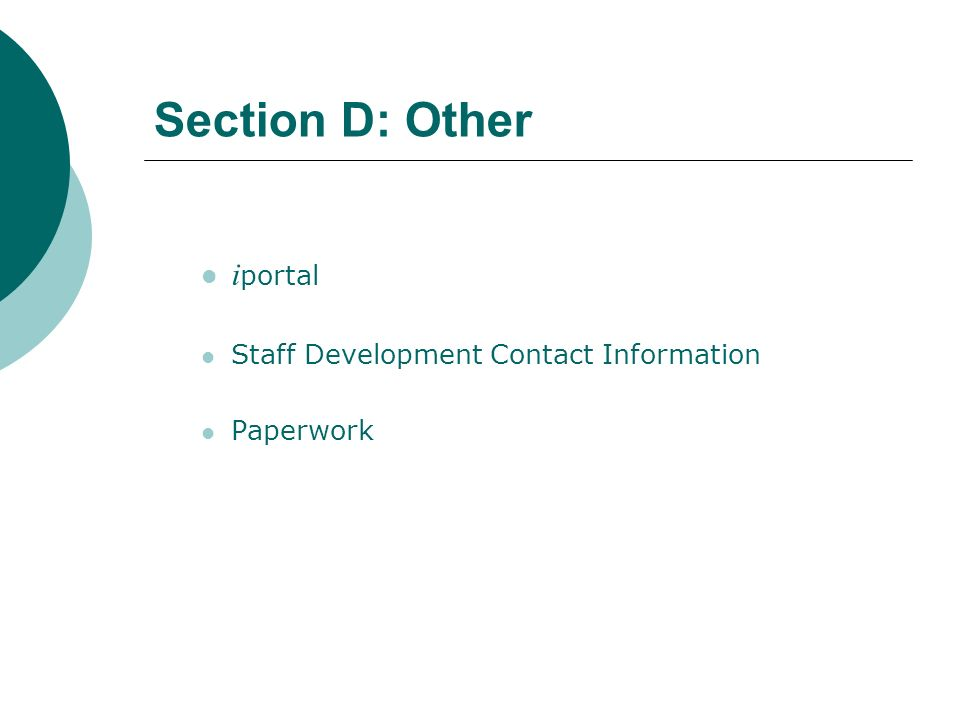 Section D: Other i portal Staff Development Contact Information Paperwork