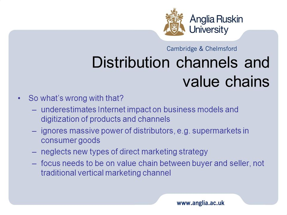Distribution channels and value chains So whats wrong with that.