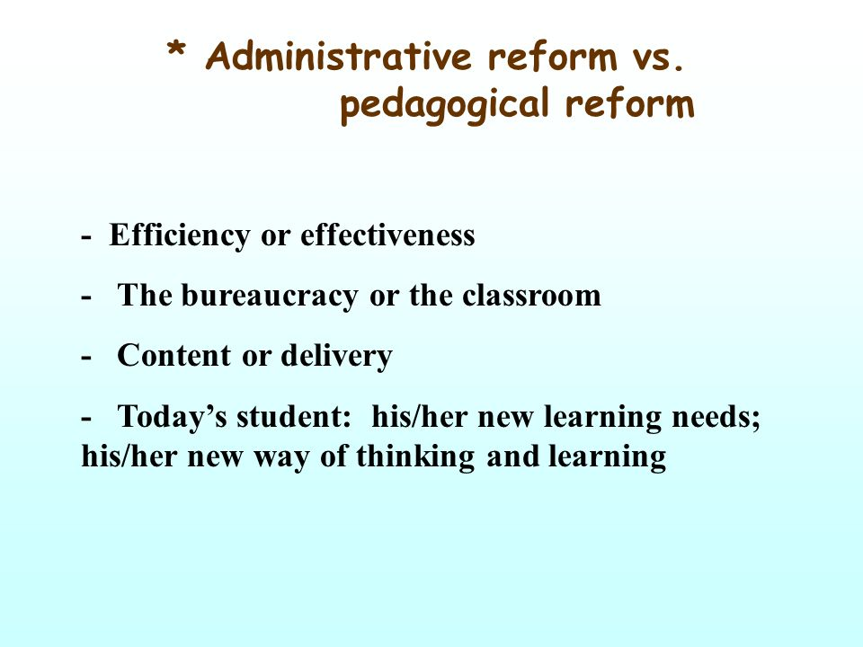 * Administrative reform vs.