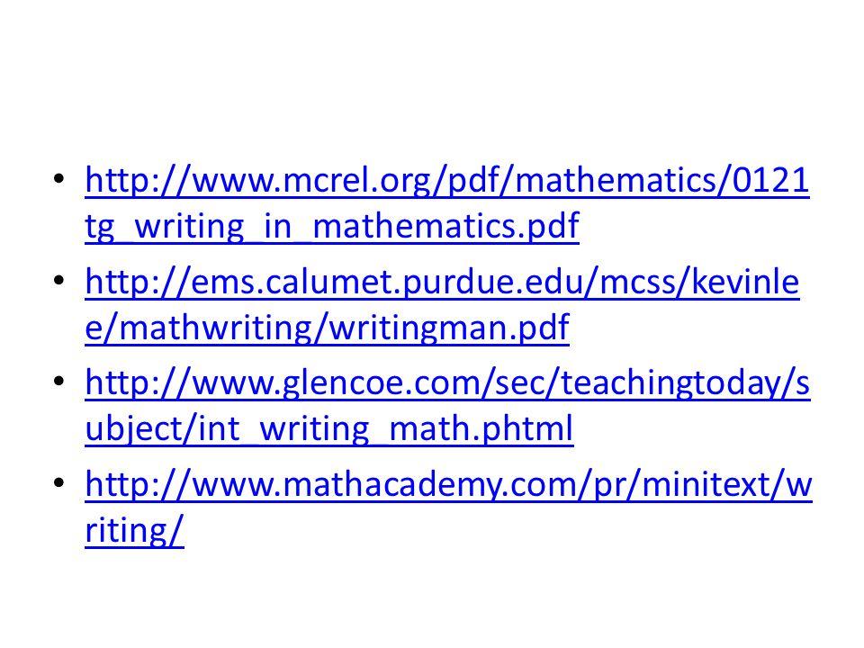 http://www.mcrel.org/pdf/mathematics/0121 tg_writing_in_mathematics.pdf http://www.mcrel.org/pdf/mathematics/0121 tg_writing_in_mathematics.pdf http:/