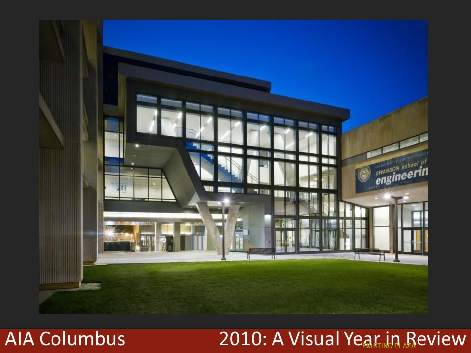 2010: A Visual Year in ReviewAIA Columbus EXISTING PLAZA