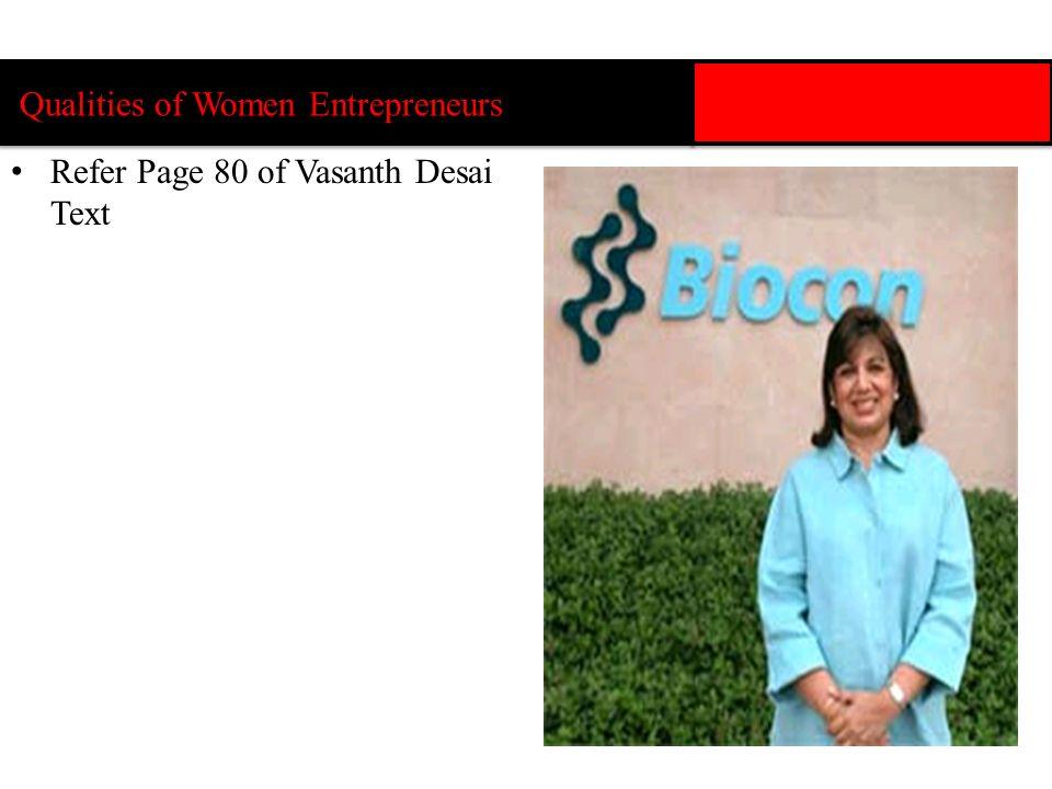 Qualities of Women Entrepreneurs Refer Page 80 of Vasanth Desai Text