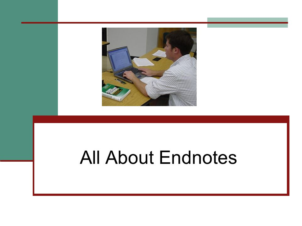 All About Endnotes