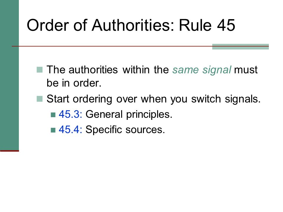 Multiple Sources within the Same Signal: Rule 44.7 You may have more than one source that gives the same type and degree of support. If so, do not rep