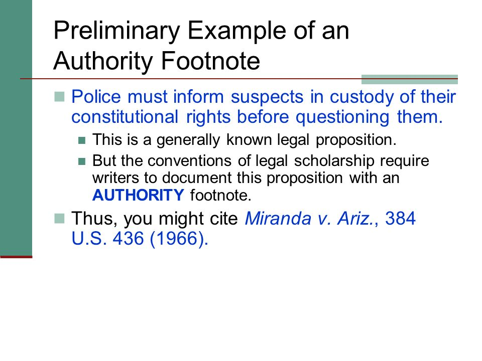 Why Use Footnotes? In scholarly legal writing, footnotes serve three primary functions: Authority. Attribution. Textual - Continue the discussion.