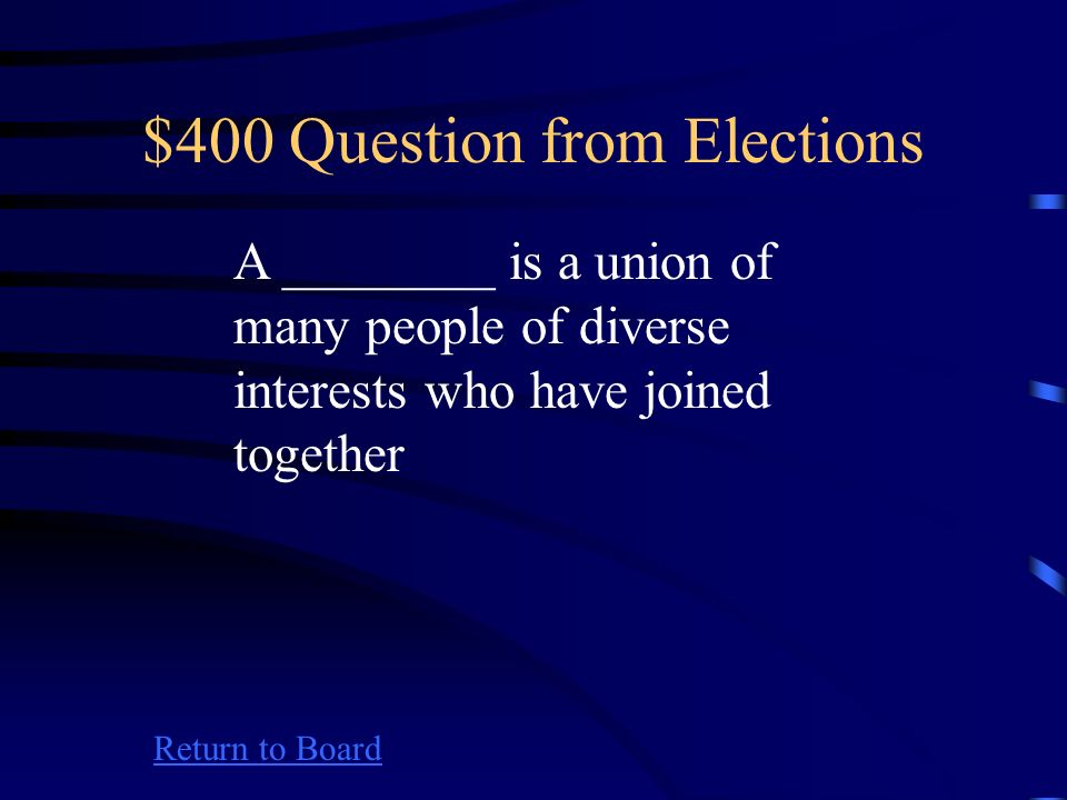$300 Answer from Elections Return to Board What is a pluarilty