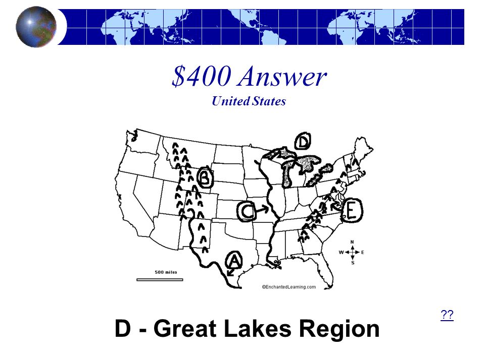 $400 Answer United States D - Great Lakes Region ??