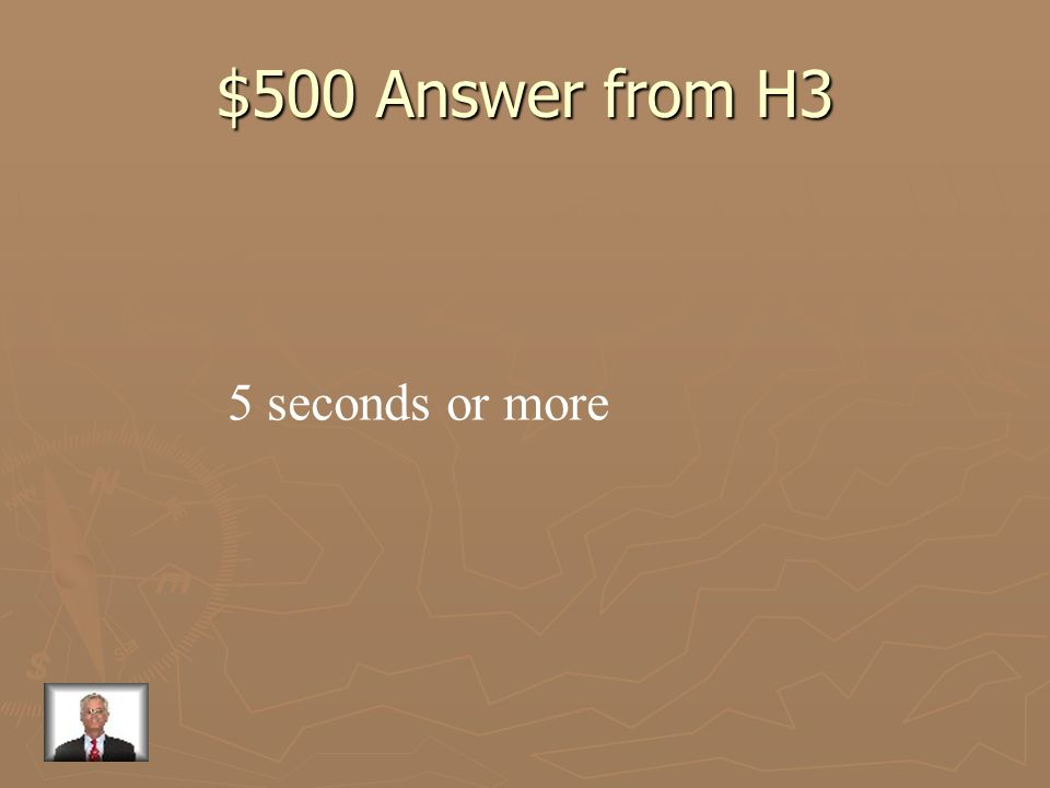 $500 Question from H3 What should your following distance be if you are driving under bad conditions?