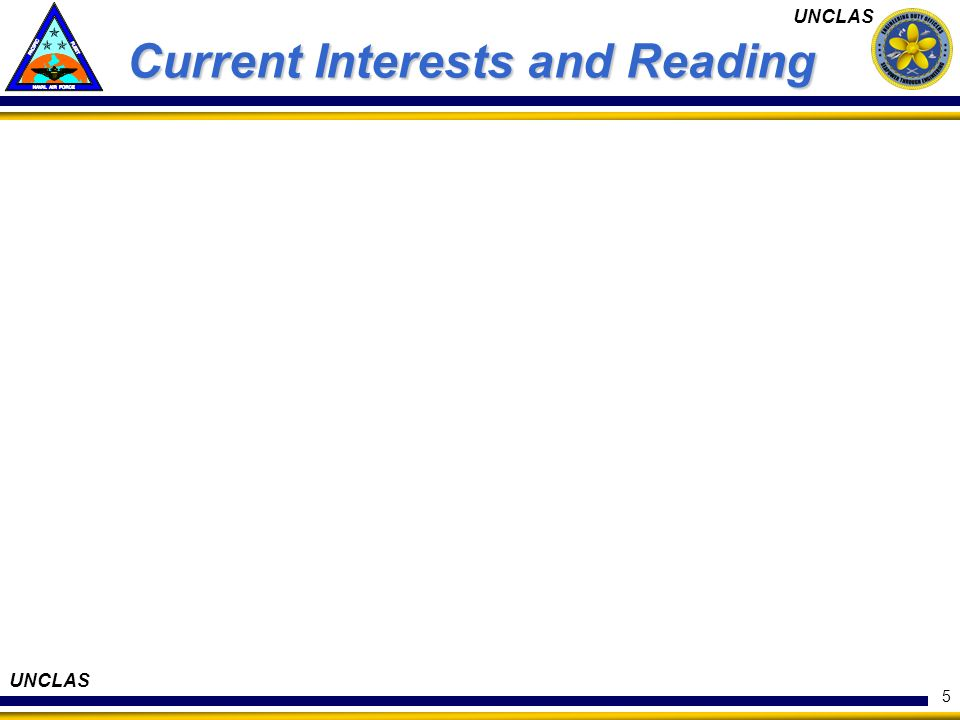 UNCLAS 5 Current Interests and Reading