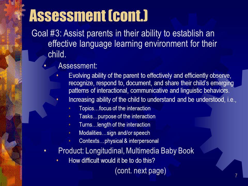 8 Assessment (cont.) Goal 3: Assessment (cont.) *Level 1 : (*Bromwich, R.