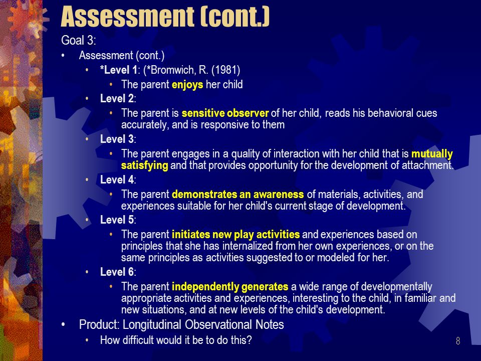 9 Assessment (cont.) Goal #4: [provided by the participants] Assessment: Why is this goal important?