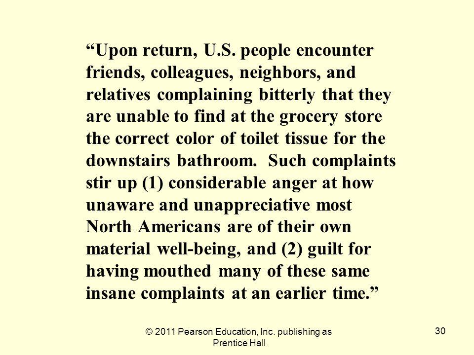 © 2011 Pearson Education, Inc.publishing as Prentice Hall 30 Upon return, U.S.