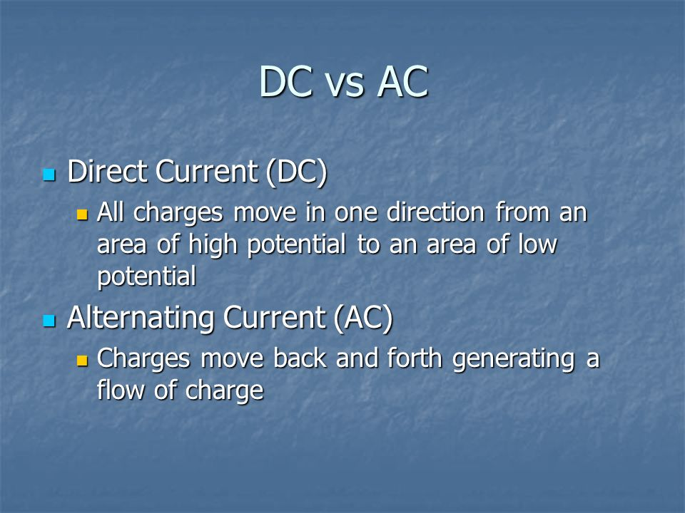Conventional Current vs Flow of Electrons Conventional Current – Flow of positive charges Conventional Current – Flow of positive charges Flow of electrons – Movement of electrons Flow of electrons – Movement of electrons They are opposite directions of each other They are opposite directions of each other