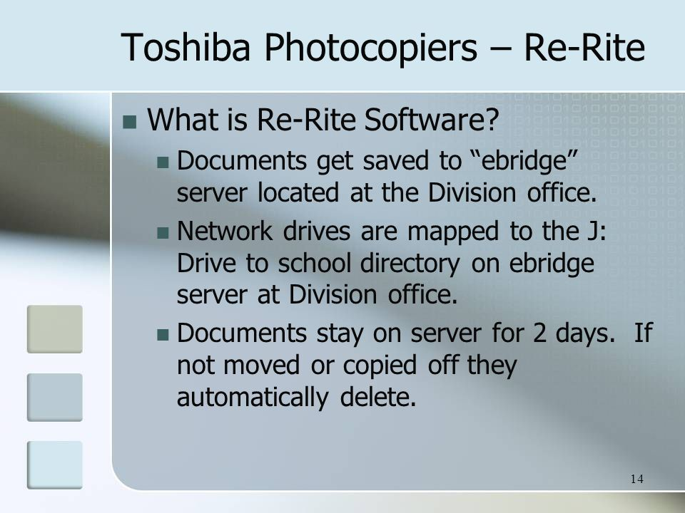 Toshiba Photocopiers – Re-Rite What is Re-Rite Software.