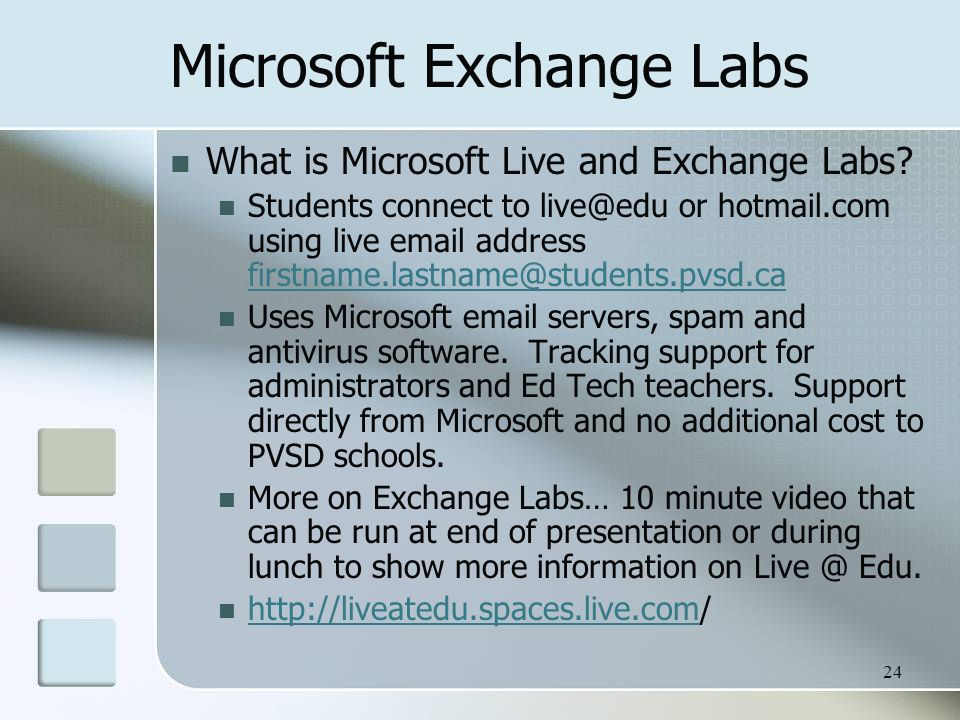 Microsoft Exchange Labs What is Microsoft Live and Exchange Labs.