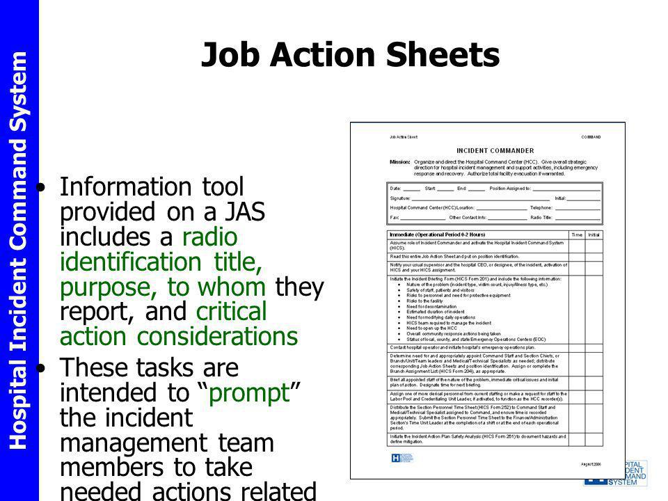 Hospital Incident Command System Job Action Sheets Information tool provided on a JAS includes a radio identification title, purpose, to whom they rep